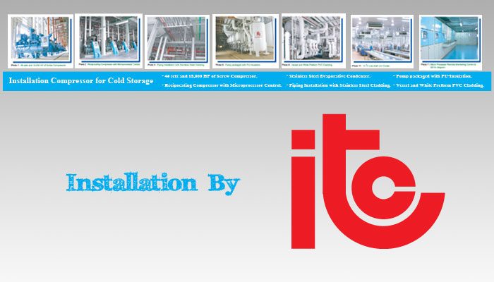 Installation - Industrial Refrigeration, Freezing and Cold Storage Systems by ITC GROUP